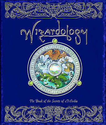 1 of 1 - Wizardology: The Book of the Secrets of Merlin by Dugald Steer (Hardback, 2005)