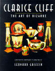 Clarice Cliff: The Art of Bizarre by Leonard Griffin (Hardback, 1999)