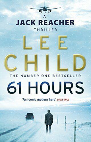 (Good)-61 Hours: (Jack Reacher 14) (Jack Reacher Novel) (Paperback)-Lee Child-05
