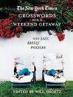 The New York Times Crosswords for a Weekend Getaway: 200 Easy, Breezy Puzzles by Griffin (Paperback / softback, 2006)