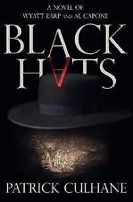 Black Hats: A Novel of Wyatt Earp and Al Capone, Patrick Culhane, Good Books