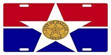 DALLAS TEXAS Flag Custom License Plate City Emblem ORIGINAL Version