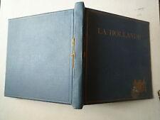 1922 LA HOLLANDE BUREAU OFFICIEL DE RENSEIGNEMENTS LA HAYE ILLUS SETELIK STAVENI