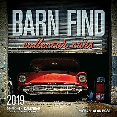 Barn Find Collector Cars 2019 By Editors Of Motorbooks 2018