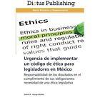 Urgencia de Implementar Un Codigo de Etica Para Legisladores En Mexico by Arango Morales Xochitl a (Paperback / softback, 2013)