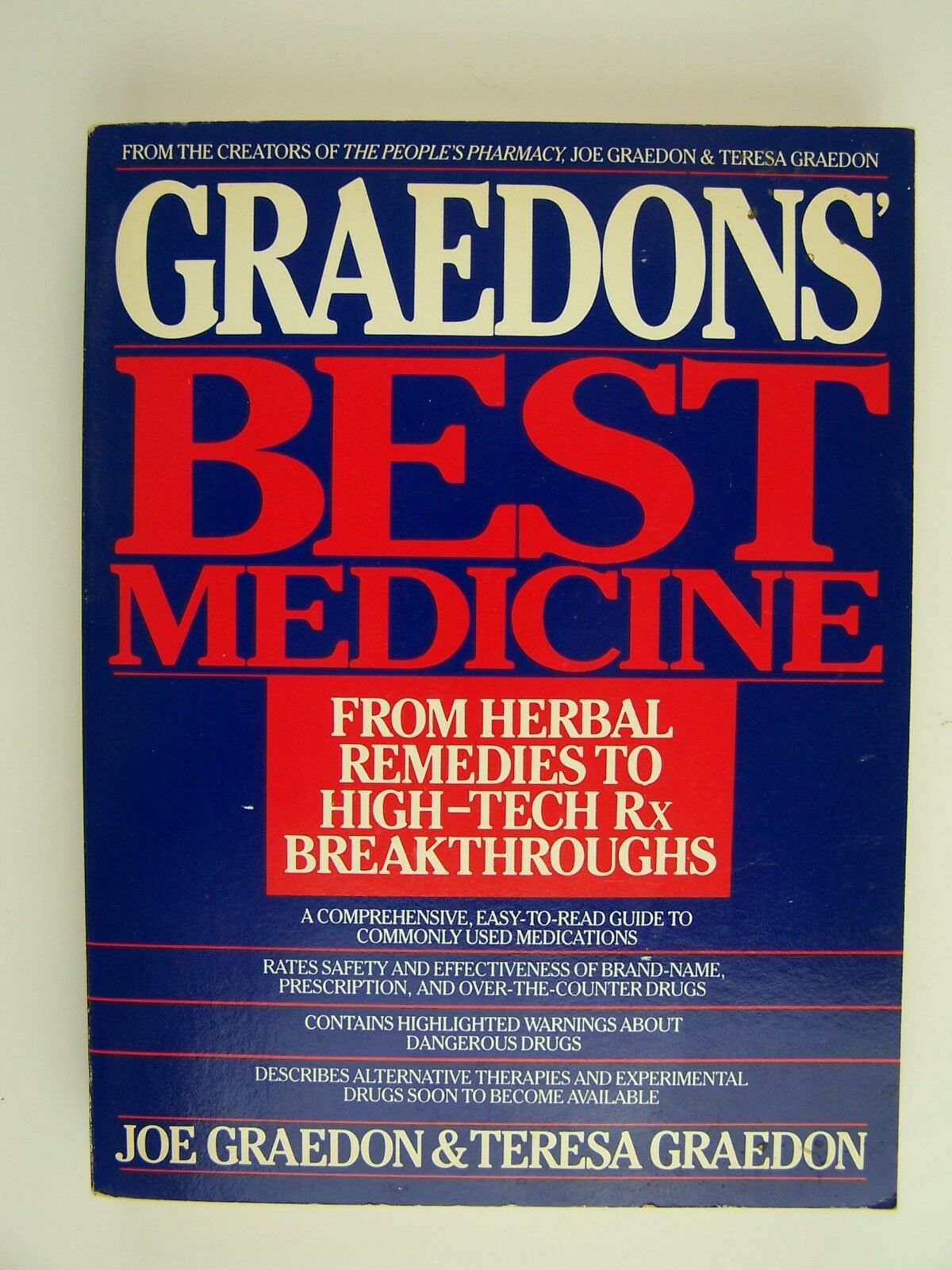 Graedon's Best Medicine: From Herbal Remedies to High-T
