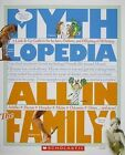 All in the Family: A Look-It-Up Guide to the In-Laws, Outlaws, and Offspring of Mythology by Steven Otfinoski (Paperback / softback, 2009)