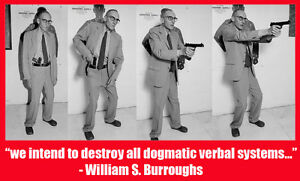 William S Burroughs Quote T Shirt 13 Sizes Destroy All Verbal