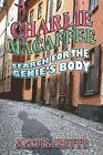 Charlie Macaffee Search for The Genie's Body 9781424100071 by Joan E Chitty