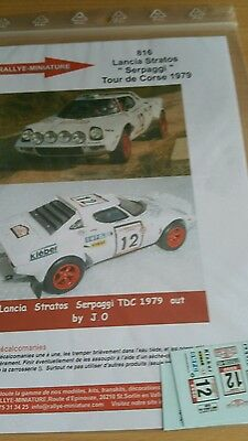 DECALS 1//43 REF 0816 LANCIA STRATOS SERPAGGI TOUR DE CORSE 1979 RALLYE RALLY WRC