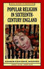 Popular Religion in Sixteenth-Century England by Christopher Marsh (Paperback, 1998)