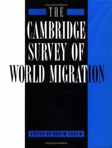 """The Cambridge Survey of World Migration by Choen, Robin """