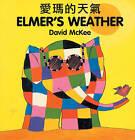 Elmer's Weather by David McKee (Board book, 1998)