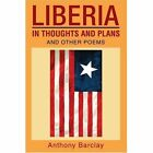 Liberia in Thoughts and Plans Barclay Poetry iUniverse Paperback 9780595289677