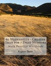 60 Days Math Greater Than: 60 Worksheets - Greater Than for 7 Digit Numbers :...