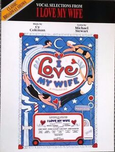 034-I-LOVE-MY-WIFE-034-PIANO-VOCAL-GUITAR-MUSIC-BOOK-BRAND-NEW-ON-SALE-BROADWAY-MUSIC
