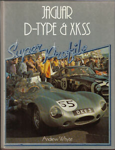Jaguar-D-Type-XKSS-Super-Profile-by-A-Whyte-1983-History-Specs-Road-Tests