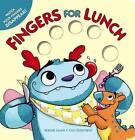 Fingers for Lunch by Brandt Lewis (Hardback, 2016)