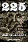 225 by James Tennant (Paperback / softback, 2014)
