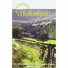 Walks Around Holmfirth: Ten Great Walks of Six Miles or Under by Dalesman Publishing Co Ltd (Paperback, 2013)