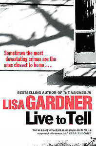 Live-to-Tell-Gardner-Lisa-Very-Good-Book
