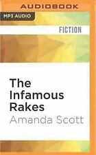 The Infamous Rakes : The Forthright Lady Gillian and the Fickle...
