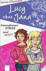 Lucy ohne Jana von Ilona Einwohlt (2012, Taschenbuch)