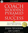 Coach Wooden's Pyramid of Success: Building Blocks for a Better Life by John Wooden, Jay Carty (CD-Audio, 2010)