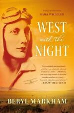 West with the Night by Beryl Markham (2013, Paperback)