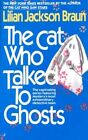 The Cat Who Talked to Ghosts by Lilian Jackson Braun (Paperback, 1990)
