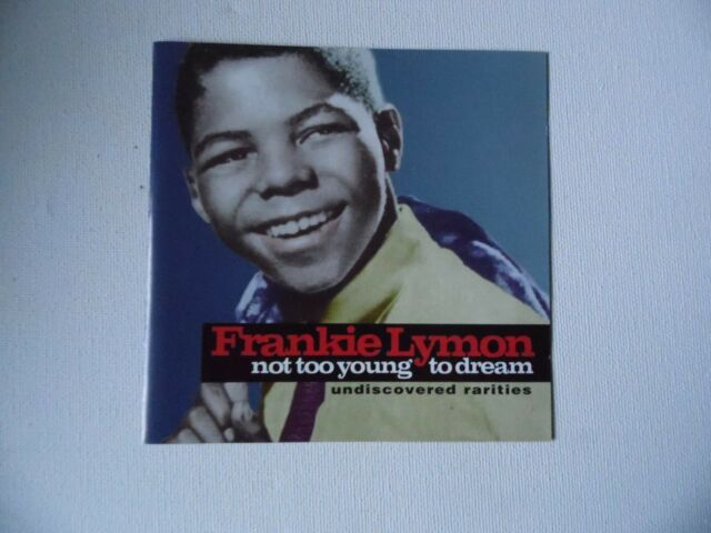 Frankie Lymon - Not Too Young To Dream - Undiscovered Rarities - CD - 25 Trks 1