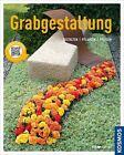 Grabgestaltung von Brigitte Kleinod (2013, Taschenbuch)