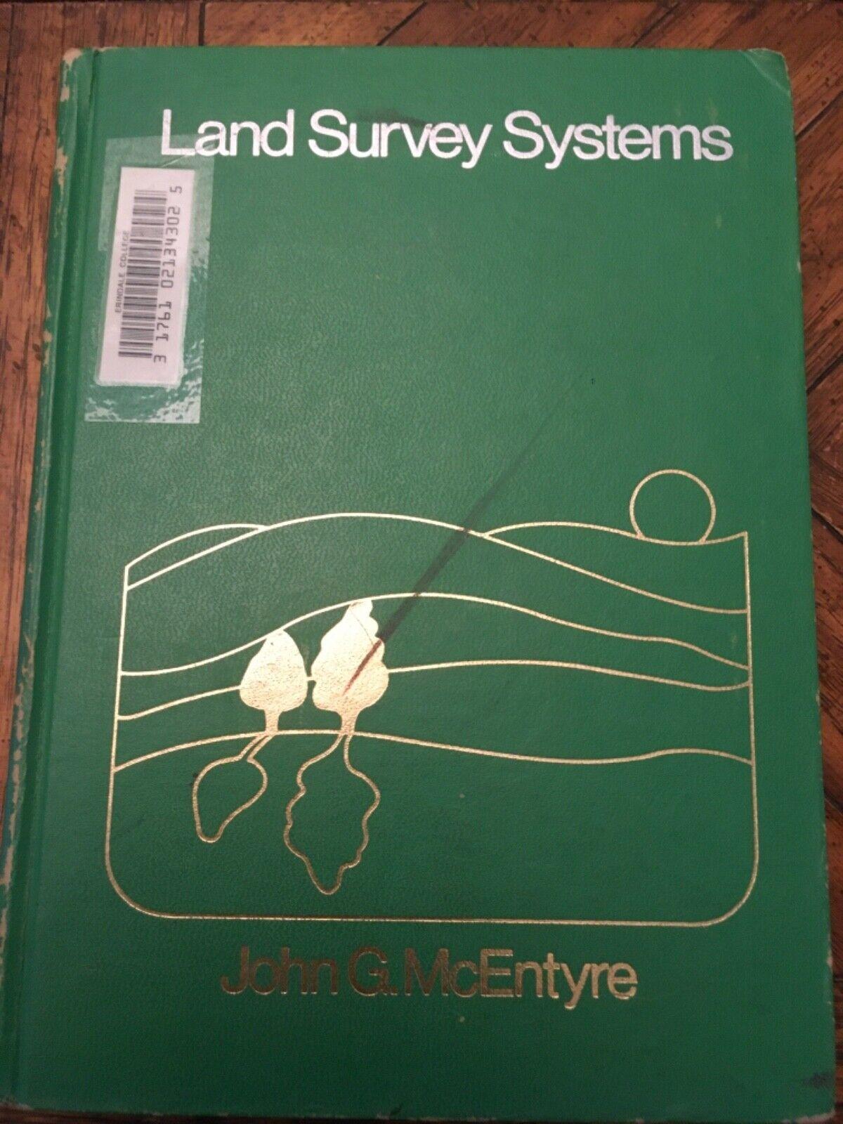 Land Survey Systems By John McEntyre