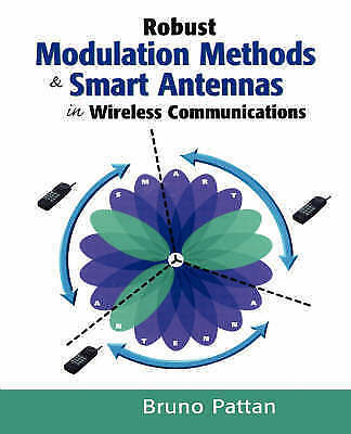 1 of 1 - NEW Robust Modulation Methods and Smart Antennas in Wireless Communications