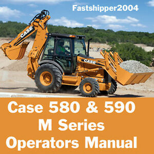 case 580 590 m super turbo loader backhoe operators manual case 580 super m backhoe service manual case 580 backhoe owners manual