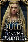 The Chosen Queen by Joanna Courtney (Paperback, 2015)