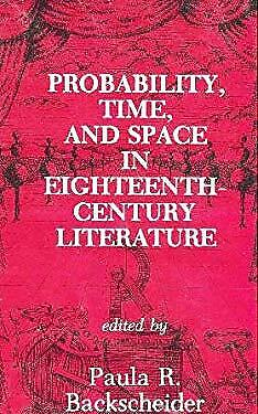 Probability, Time and Space in Eighteenth-Century Literature Hardcover