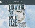 Heart of Ice by Lis Wiehl, April Henry (CD-Audio, 2015)