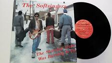 THE SOFTSINGERS - The Starving Artist... PRIVATE '88 Power Pop Hard Rockabilly