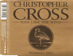 Christopher-Cross-Ride-Like-The-Wind-Remixes-2001-Rock-Club-Mix-CD-Maxi