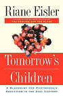 Tomorrow's Children: A Blueprint for Partnership Education in the 21st Century by Riane Tennenhaus Eisler (Paperback, 2001)