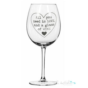 All you need is love funny novelty large red wine glass birthday xmas mum ebay - Funny wine glasses uk ...