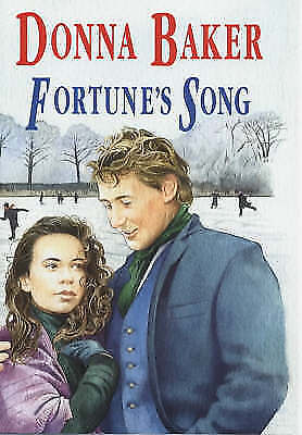 Fortune's Song by Donna Baker (Hardback, 2001)