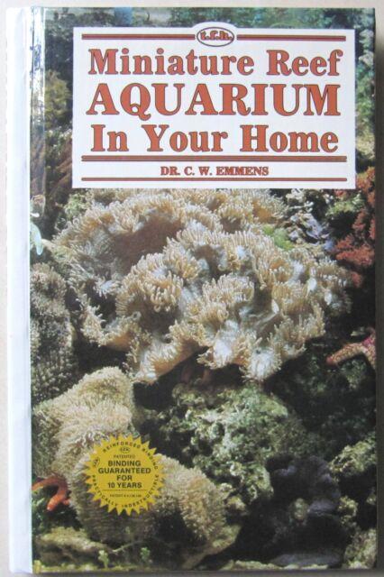 Miniature Reef Aquarium in Your Home by C.W. Emmens (Hardback) Marine Aquarium
