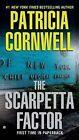 The Scarpetta Factor by Patricia Cornwell (Paperback / softback)