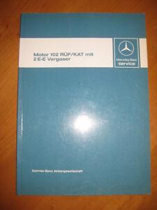 Werkstatthandbuch-Mercedes-M-102-RUF-Kat-2-E-E-Vergaser-W-201-W-124