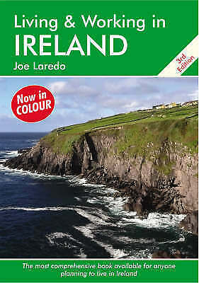 Living and Working in Ireland: A Survival Handbook (Living & Working-ExLibrary
