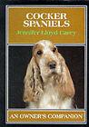 Cocker Spaniels by Jennifer Lloyd Carey (Hardback, 1992)
