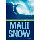 Maui Snow 9781450248136 by Peggy Farrell Hardcover