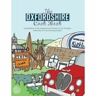The Oxfordshire Cook Book: Celebrating the Amazing Food & Drink on Our Doorstep by Kate Eddison (Paperback, 2016)